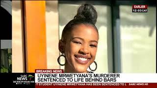 Uyinene Mrwetyana | Killer gets three life sentences