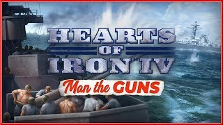 HEARTS OF IRON IV : Man The Guns - FEATURES Breakdown Ep.1 Video 2019 (HD)
