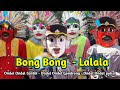 Ondel Ondel Nyanyi Bong Bong Song - Lalala | Lagu Anak Terbaru 2019