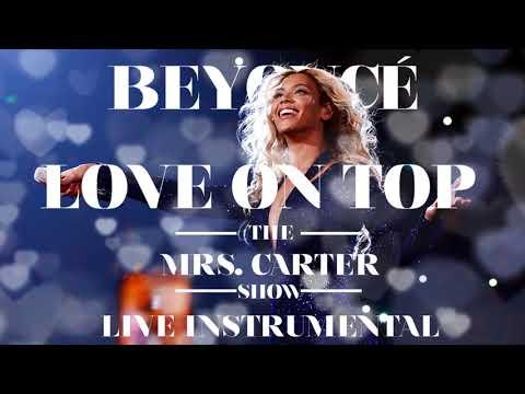 Beyoncé - Love On Top (The Mrs. Carter Show Instrumental)
