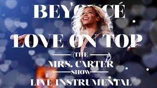 Video Beyoncé - Love On Top (The Mrs. Carter Show Instrumental) download MP3, 3GP, MP4, WEBM, AVI, FLV Agustus 2018