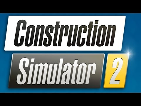 Construction Simulator 2 (by astragon Entertainment) - iOS / Android - HD 1080p LiveStream