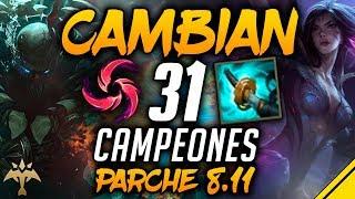 CAMBIAN 31 CAMPEONES - Parche 8.11 ADC y JUNGLA | Noticias LoL
