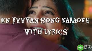 En Jeevan Full Song Karaoke with Lyrics || Theri || Green Muzic 2.0 |||