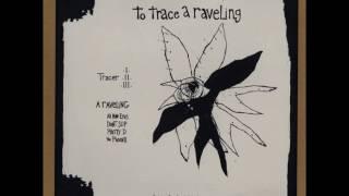Tara Jane O'Neil - To Trace A Raveling