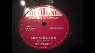 Penguins - Hey Senorita - Raw Early 50