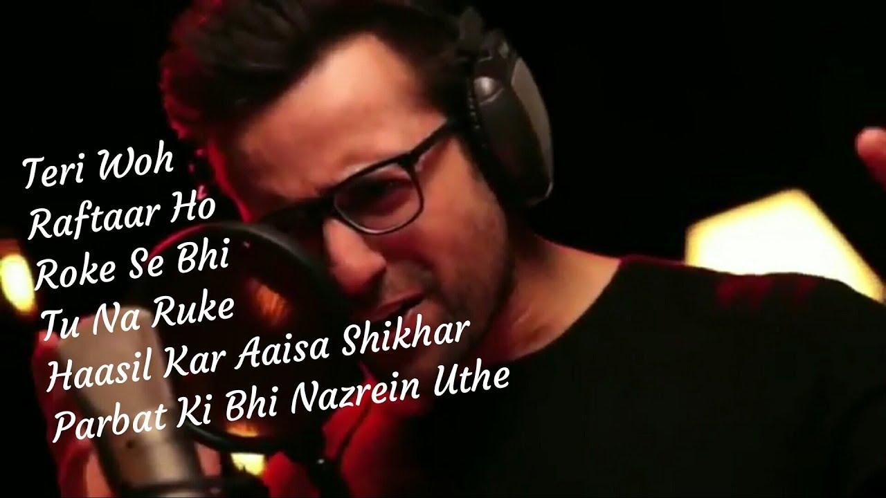Aashayein, Teri Woh Raftaar Ho Roke Se Bhi Tu Na Ruke,motivational song ,