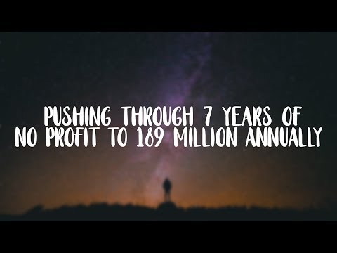 #22 - Pushing Through 7 Years of No Profit to $180 Million Annually