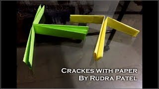 HOW TO MAKE CRACKERS with paper by Rudra Patel ?