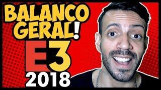 E32018: BALANÇO GERAL - O QUE EU ACHEI e MAIS CURTI! #E32018