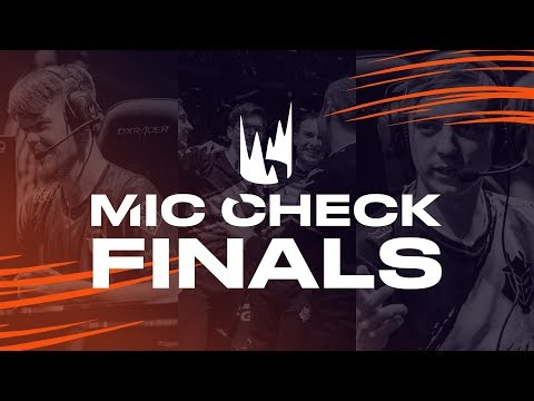 LEC Mic Check: Rotterdam Finals (Spring 2019)