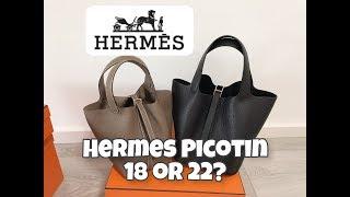 爱马仕小水桶菜篮子18 22 大小对比测评/ Hermes Picotin 18 & 22 / 不算开箱的开箱