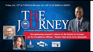 #WHUTtv presents - The Journey Ep. 303  - Strengthening Howards Culture as we return to campus