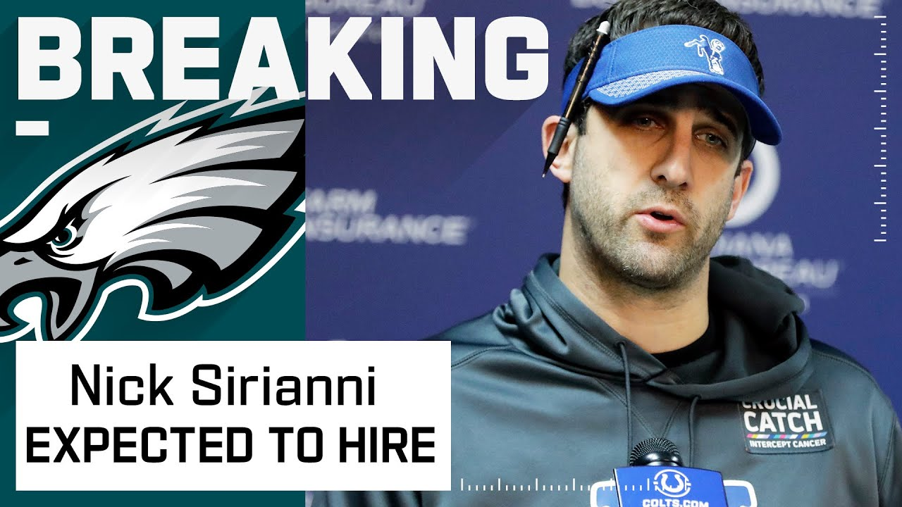 Philadelphia Eagles Expected to Hire Nick Sirianni as Head Coach