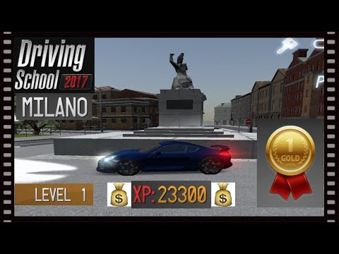 Driving School 2017 🚥 Milano XP Money tips💰💰💰 and Level 1🥇