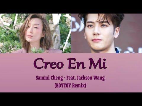 [Sub Esp] Sammi Cheng - Creo En Mi Feat. Jackson Wang BOYTOY Remix (Color Coded Lyrics)