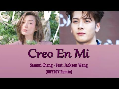 [Sub Esp] Sammi Cheng - Creo En Mi feat. Jackson Wang BOYTOY Remix (Color Coded Lyrics)