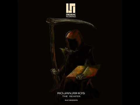 Rojan, Rihos - The Reaper (Original Mix)