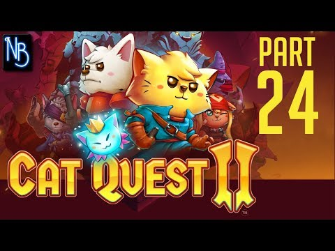 Cat Quest 2 Walkthrough Part 24 No Commentary |