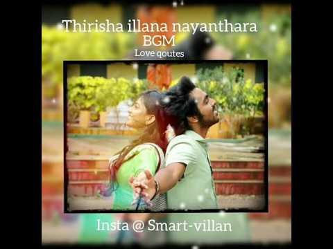 Thirisha illana nayanthara / Bgm