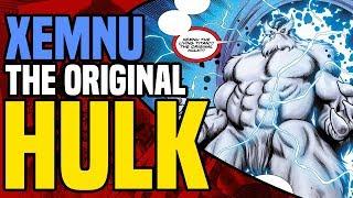 Xemnu The Living Titan: The FIRST & ORIGINAL HULK
