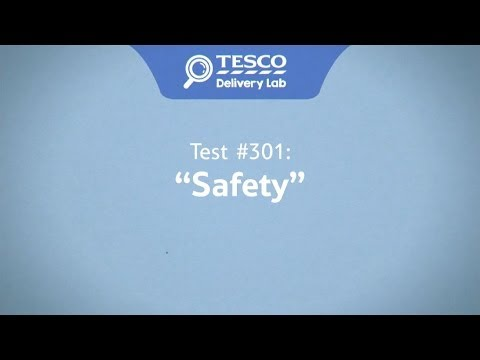 Tesco Delivery Lab: Test 301 - Safety