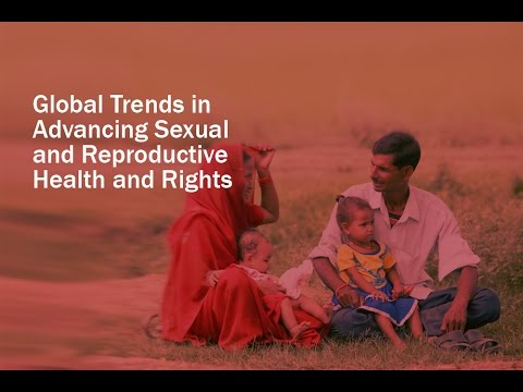 Global Trends in Advancing Sexual and Reproductive Health Rights