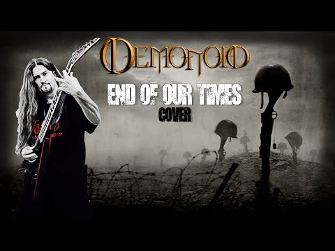 Demonoid - End Of Our Times Cover
