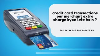 What Can You Do If a Merchant is Charging 2% On Card Payment 🔥