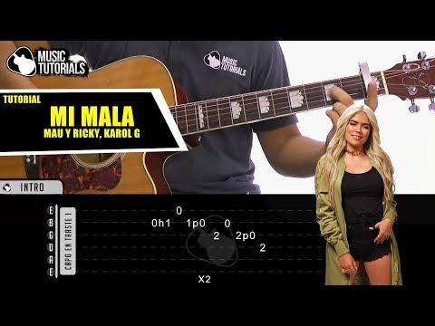 Cómo tocar Mi Mala de Mau y Ricky Ft Karol G en Guitarra | Tutorial + PDF GRATIS