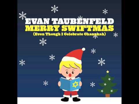 Evan Taubenfeld - Merry Swiftmas (Even Though I Celebrate Chanukah)