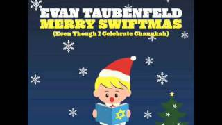 Watch Evan Taubenfeld Merry Swiftmas even Though I Celebrate Chanukah video