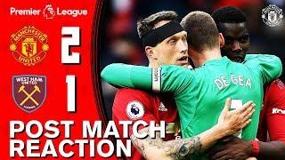 Pogba, De Gea & Solskjaer reflect on West Ham win | Manchester United 2-1 West Ham | Reaction