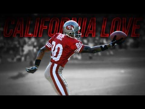 "Jerry Rice || ""California Love"" ᴴ ᴰ || San Francisco 49ers || Career Highlights ||"