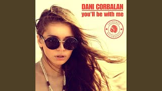 Download You'll Be With Me (Original Mix) Mp3 and Videos