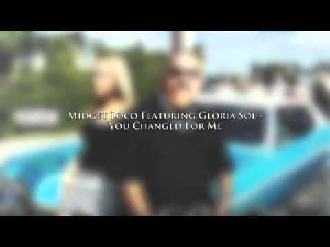 Midget Loco - Featuring Gloria Sol - You Changed For Me - Taken From Street Love - Urban Kings Tv
