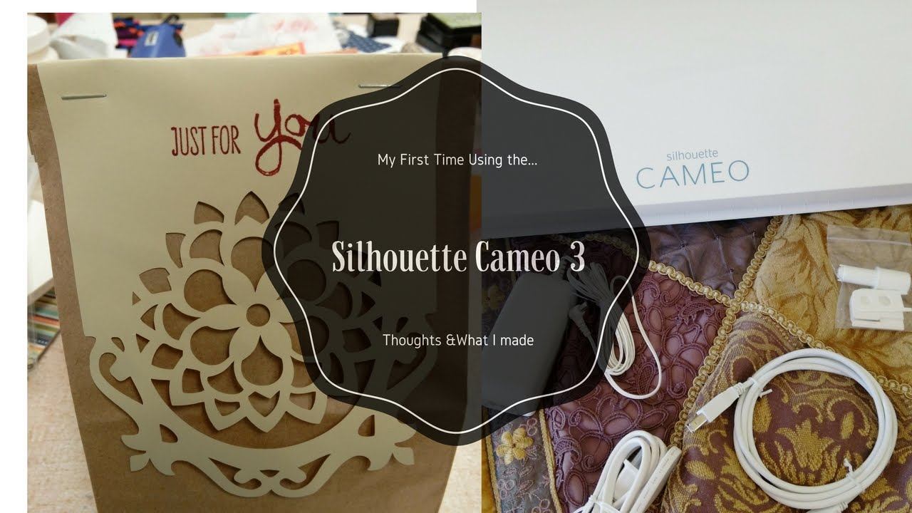 Silhouette Cameo 3 My First Time Using It Youtube