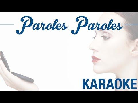 Paroles paroles - Rendu célèbre par Dalida (KARAOKÉ - Version instrumentale + paroles)
