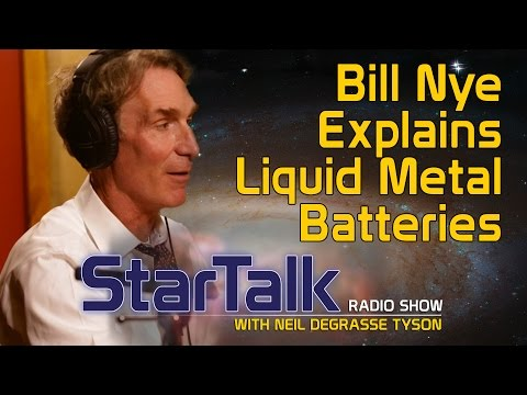 Bill Nye Explains Liquid Metal Batteries