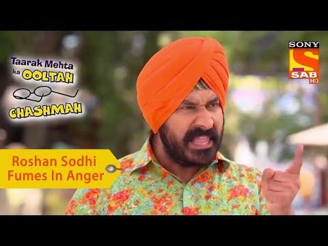 Your Favorite Character | Roshan Sodhi Fumes In Anger | Taarak Mehta Ka Ooltah Chashmah
