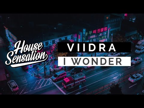 Viidra - I Wonder (Original Mix)