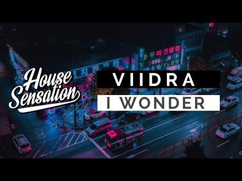 Viidra - I Wonder (Original Mix)
