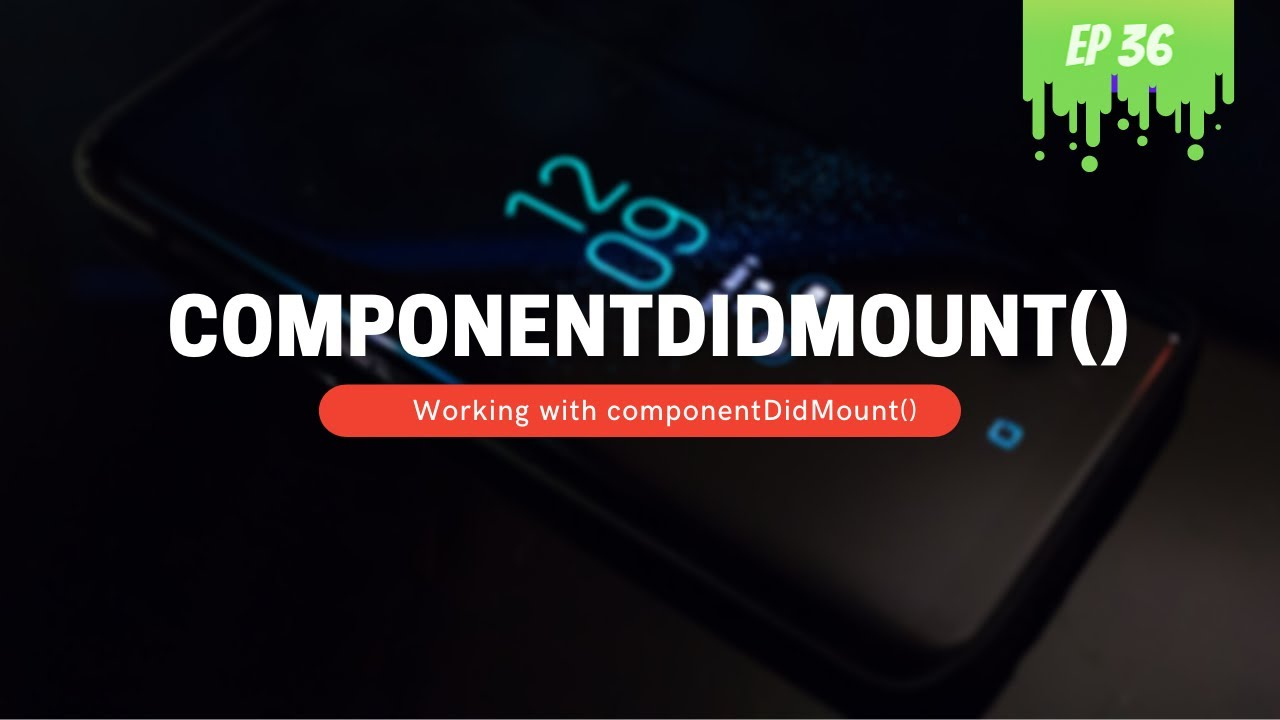 componentDidMount() React Lifecycle Hook - MERN Stack