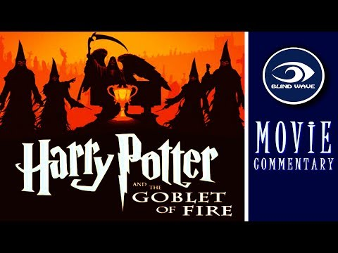 Harry Potter And The Goblet Of Fire MOVIE COMMENTARY!!