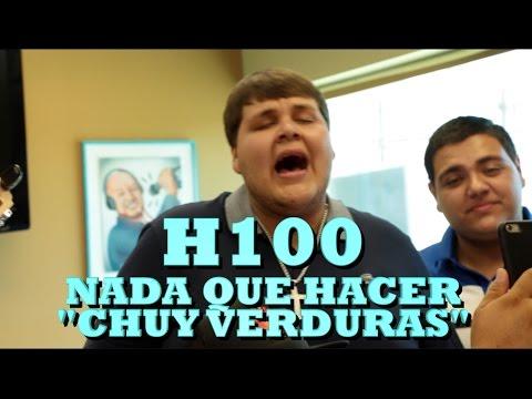 """H100 - NADA QUE HACER """"CHUY VERDURAS"""" (Versión Pepe's Office)"""