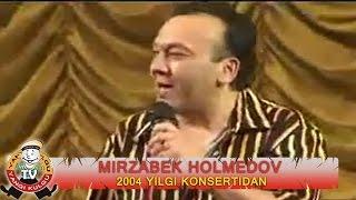 Скачать Mirzabek Holmedov 2004 Yilgi Konsertidan