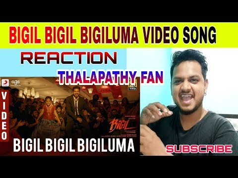 bigil-bigil-bigiluma-video-song-reaction-|-bigil-|-vijay-|-nayanthara-|-a.r-rahman-|-atlee