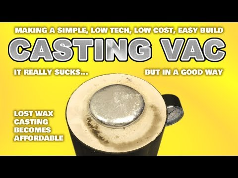 EASY Build Vacuum Casting Machine System For Lost Wax / PLA Casting - DIY Chamber & Pump  : Lwc #6