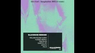 Alex Gori - Imagination (RILLS remix) [Blackrose]