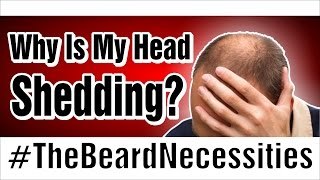 """Why Am I Shedding Hair On My Head?"" 
